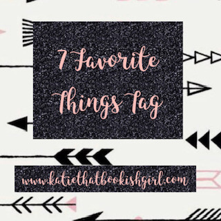 7 Favorite Things Tag